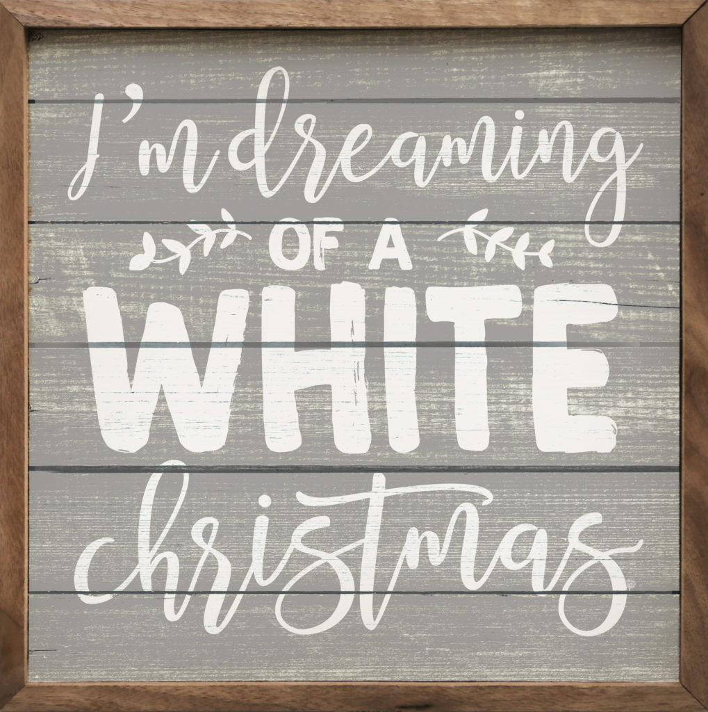 Dreaming Of A White Christmas.I M Dreaming Of A White Christmas Kendrick Home
